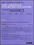 Transactions on VLSI Systems
